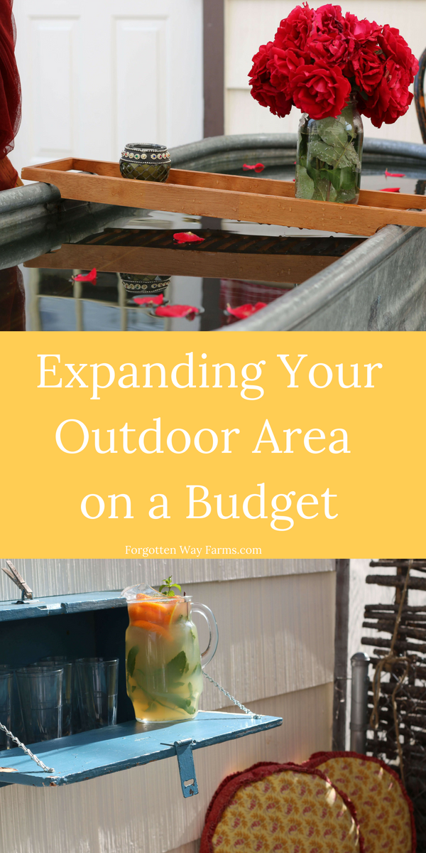 Expanding your Outdoor Area on a Budget, at Forgotten Way Farms blog!