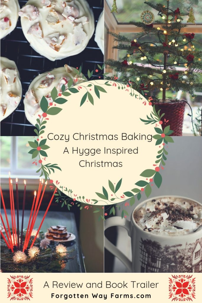 Cozy Christmas Baking: A Hygge-Inspired Christmas cookbook