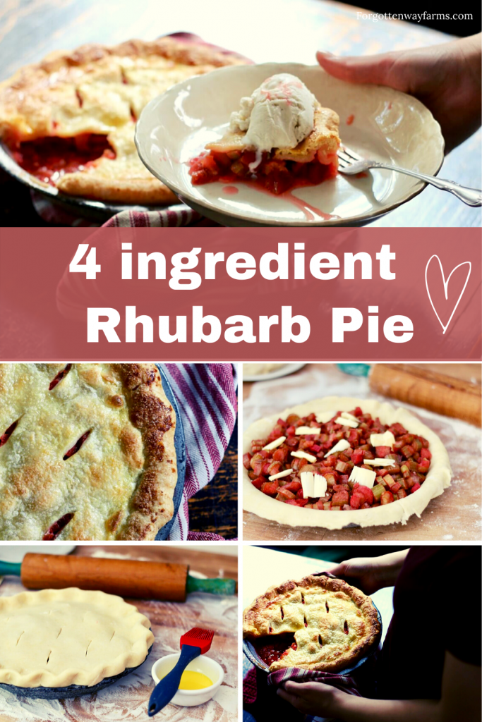 "A slice of Rhubarb pie, making rhubarb pie from scratch. A banner that says ""4 ingredient Rhubarb Pie"""